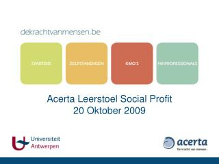 Acerta Leerstoel Social Profit 20 Oktober 2009