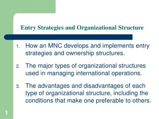 Entry Strategies and Organizational Structure