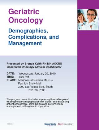 Presented by Brenda Keith RN MN AOCNS Genentech Oncology Clinical Coordinator