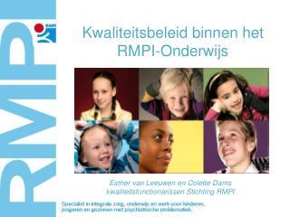 Kwaliteitsbeleid binnen het RMPI-Onderwijs
