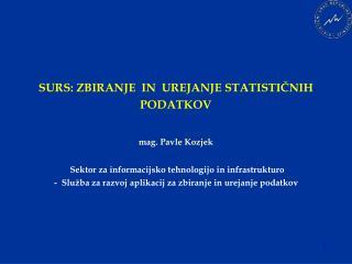 Zbiranje in urejanje statističnih podatkov: vhod v statistični proces