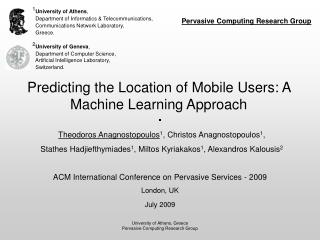 Predicting the Location of Mobile Users: A Machine Learning Approach