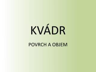 KV Á DR