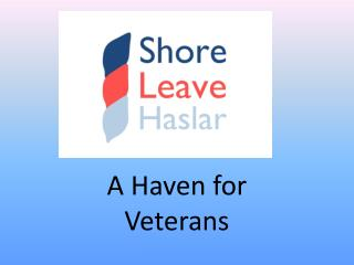 A Haven for Veterans