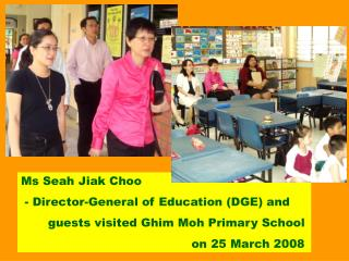 Ms Seah Jiak Choo  - Director-General of Education (DGE) and