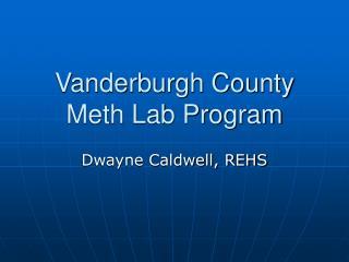 Vanderburgh County Meth Lab Program