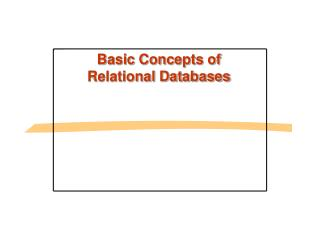 Basic Concepts of Relational Databases
