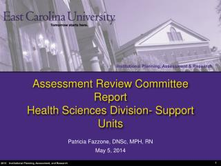 Assessment Review Committee Report Health Sciences Division- Support Units