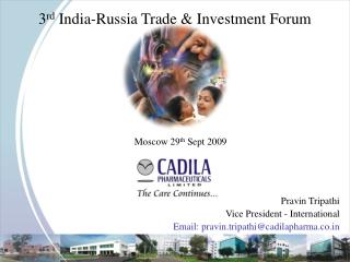 3 rd  India-Russia Trade & Investment Forum