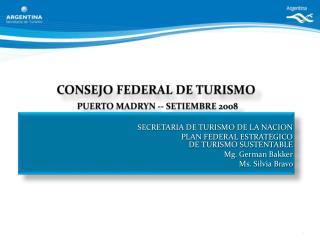 CONSEJO FEDERAL DE TURISMO PUERTO MADRYN -- SETIEMBRE 2008