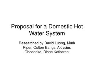 Proposal for a Domestic Hot Water System