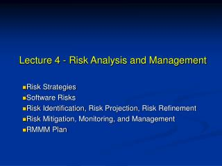 Lecture 4 - Risk Analysis and Management