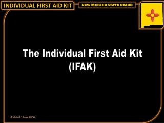 The Individual First Aid Kit (IFAK)