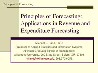 Principles of Forecasting: Applications in Revenue and Expenditure Forecasting