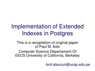 Implementation of Extended Indexes in Postgres