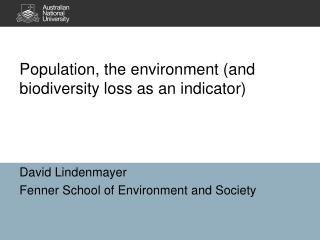 Population, the environment (and biodiversity loss as an indicator)