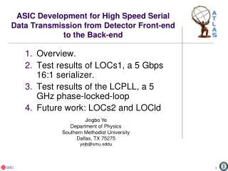 Overview. Test results of LOCs1,  a  5  Gbps  16:1 serializer.