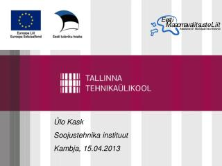 �lo Kask Soojustehnika instituut Kambja, 15.04.2013