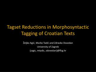 Tagset Reductions in Morphosyntactic Tagging of Croatian Texts