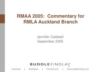 RMAA 2005:  Commentary for RMLA Auckland Branch