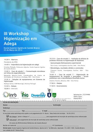 III Workshop Higienização em Adega Escola Superior Agrária de Castelo Branco 23 de Março de 2012
