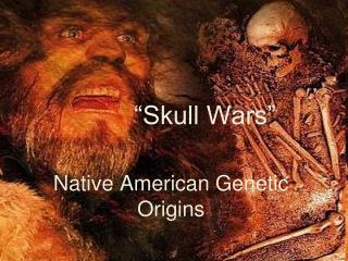 """""""Skull Wars"""""""