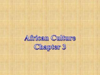 African Culture Chapter 3