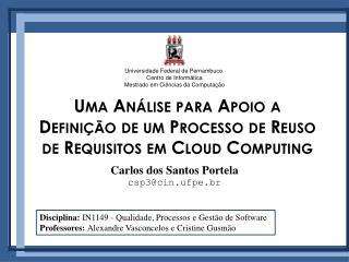 Uma Análise para Apoio a  Definição de um Processo de Reuso de Requisitos em Cloud Computing