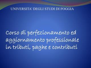 UNIVERSITA' DEGLI STUDI  DI  FOGGIA