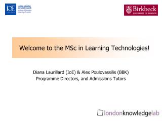 Welcome to the MSc in Learning Technologies!