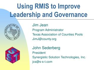 Using RMIS to Improve Leadership and Governance