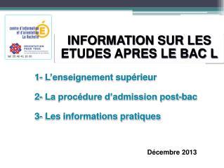 INFORMATION SUR LES ETUDES APRES LE BAC L