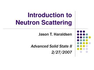 Introduction to Neutron Scattering