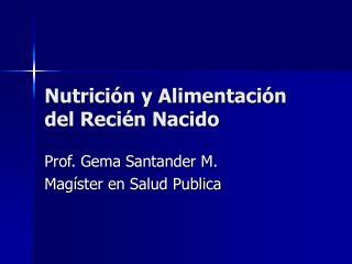 Nutrición y Alimentación del Recién Nacido