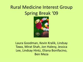Rural Medicine Interest Group Spring Break '09