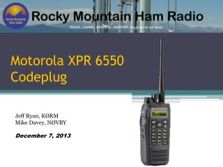 Motorola XPR 6550 Codeplug