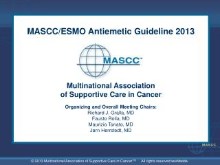 MASCC/ESMO Antiemetic Guideline 2013 Multinational Association of Supportive Care in Cancer