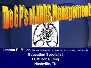 Leanna R. Miller,  RN, MN, CCRN-CMC, PCCN-CSC, CEN, CNRN,  CMSRN, NP Education Specialist