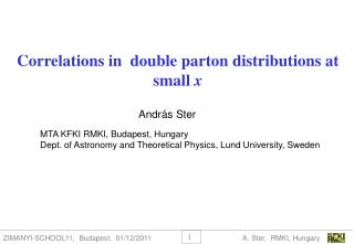 Correlations in  double parton distributions at small  x