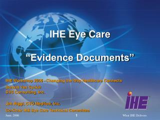 "IHE Eye Care ""Evidence Documents"""