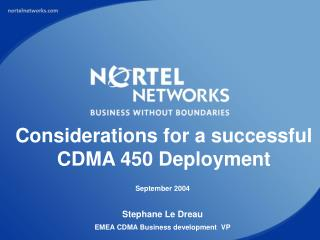 Considerations for a successful CDMA 450 Deployment