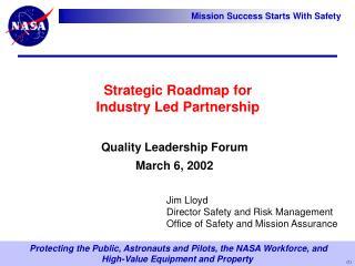 Strategic Roadmap for  Industry Led Partnership
