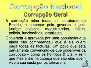Corrup  o Nacional