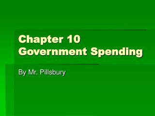 Chapter 10 Government Spending