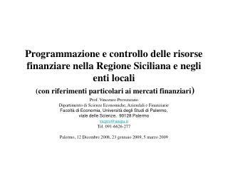 Prof. Vincenzo Provenzano Dipartimento di Scienze Economiche, Aziendali e Finanziarie
