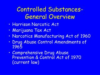 Controlled Substances-General Overview