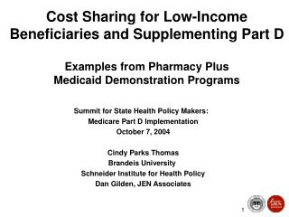 Summit for State Health Policy Makers:   Medicare Part D Implementation October 7, 2004