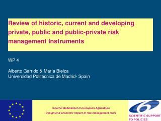 WP 4  Alberto Garrido & María Bielza Universidad Politécnica de Madrid- Spain
