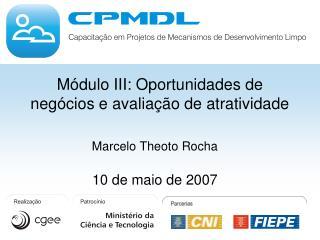 Marcelo Theoto Rocha 10 de maio de 2007