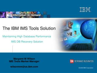 The IBM IMS Tools Solution